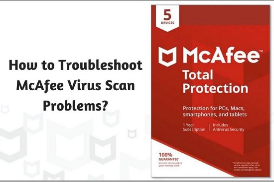How to Troubleshoot McAfee Virus Scan Problems