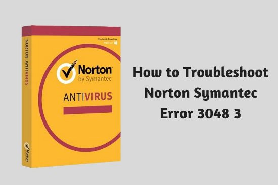 How to Troubleshoot Norton Symantec Error 3048 3