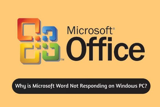Why is Microsoft Word Not Responding on Windows PC